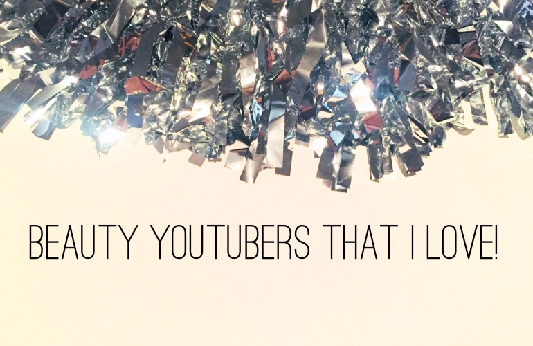Beauty YouTubers That I Love   Tayler's Edit