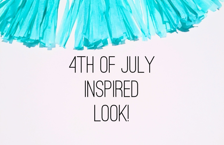4th of July Inspired Look Tutorial | Tayler's Edit
