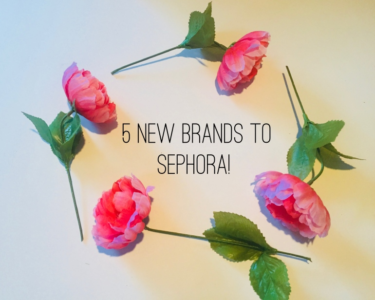 New Brands to Sephora | Tayler's Edit